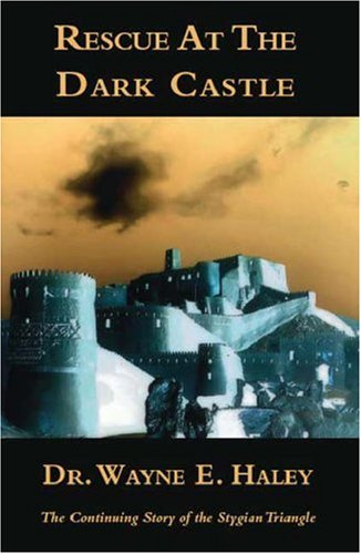 9781412040341: Rescue At The Dark Castle: The Continuing Story of the Stygian Triangle