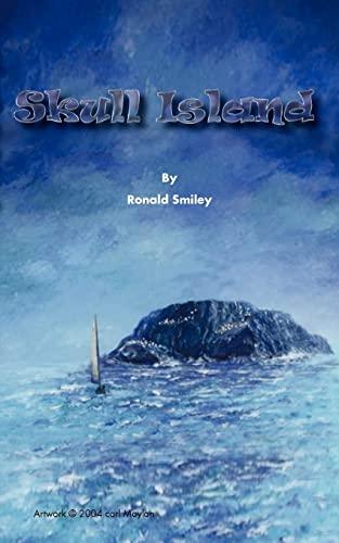 Skull Island: Ronald Smiley