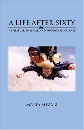 9781412040921: A Life After Sixty