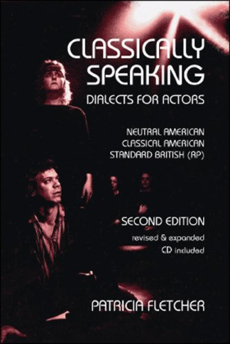 Classically Speaking, 2nd Edition: Fletcher, Patricia