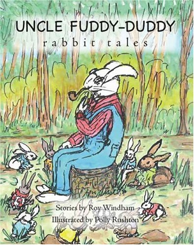 9781412041782: Uncle Fuddy-Duddy Rabbit Tales