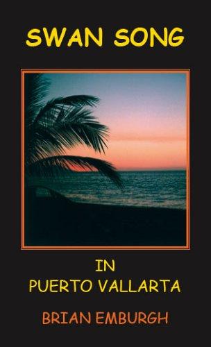 9781412041935: Swan Song in Puerto Vallarta