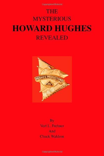 9781412043175: The Mysterious Howard Hughes Revealed