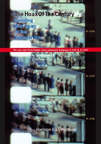 9781412044622: The Hoax of the Century: Decoding the Forgery of the Zapruder Film