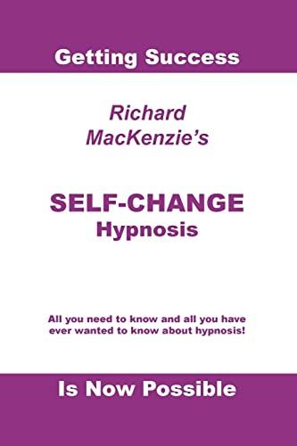 Self-Change Hypnosis: MacKenzie, Richard