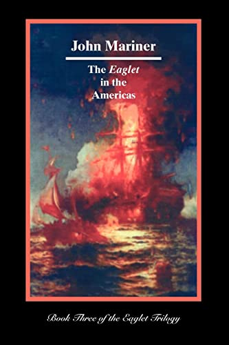The Eaglet in the Americas: John Mariner