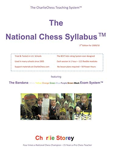 The National Chess Syllabus Featuring the Bandana Martial Art Exam System: Charlie Storey