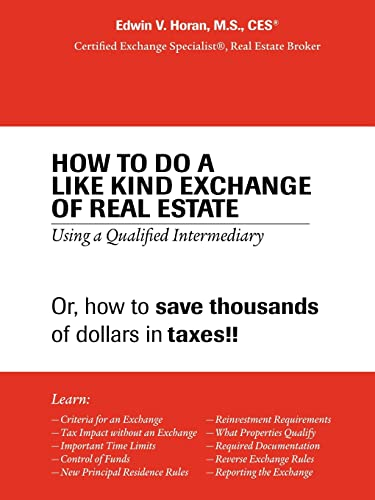 9781412046145: How to Do a Like Kind Exchange of Real Estate: Using a Qualified Intermediary