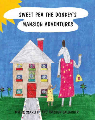 9781412046299: Sweet Pea the Donkey's Mansion Adventures