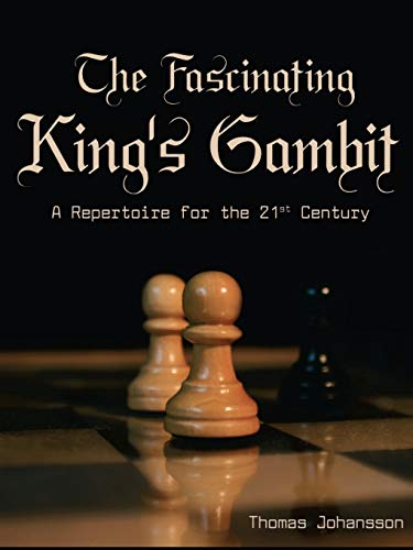 9781412046473: The Fascinating King's Gambit: A Repertoire for the 21st Century