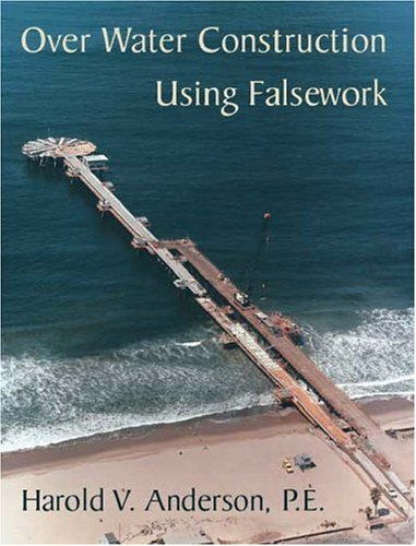 9781412047364: Over Water Construction Using Falsework Without Binder