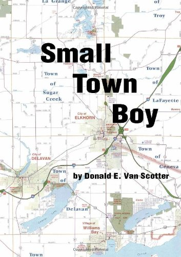 Small Town Boy: Donald E. Van