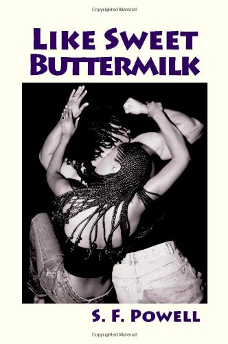 Like Sweet Buttermilk: Powell, S.F.
