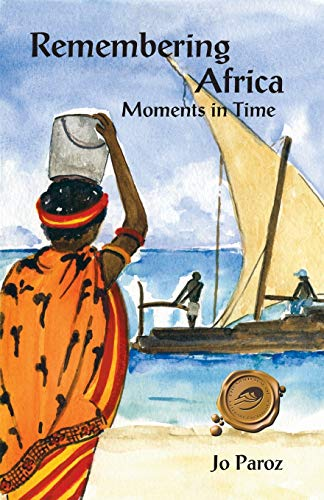 9781412049610: Remembering Africa: Moments in Time