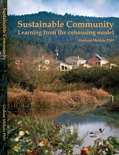 Sustainable Community: Learning from the Cohousing Model: Graham Meltzer