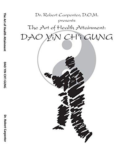 9781412050722: The Art of Health Attainment: Dao Yin Ch'i Gung
