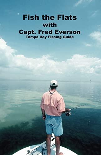 9781412051828: Fish the Flats: Tampa Bay Fishing Guide