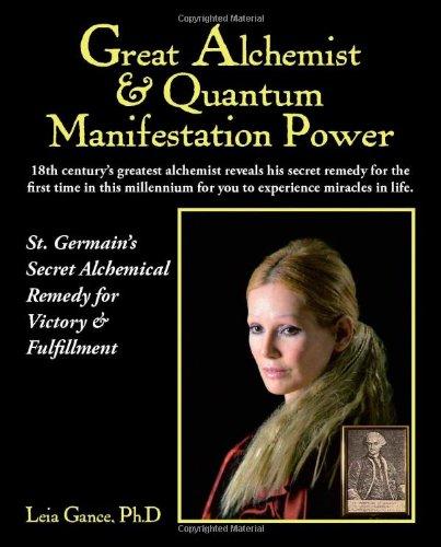 9781412051941: Great Alchemist & Quantum Manifestation Power: St. Germain's Secret Alchemical Remedy for Victory & Fulfillment