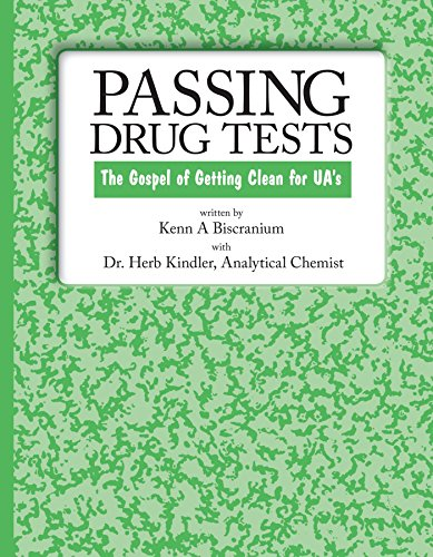 9781412052610: Passing Drug Tests: The Gospel of Getting Clean for UA's