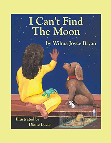 I Can't Find the Moon: Wilma Joyce Bryan