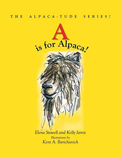 9781412052788: A is for Alpaca! The Alpaca-tude Series
