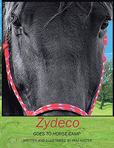 9781412053709: Zydeco Goes to Horse Camp