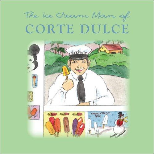 9781412053761: Ice Cream Man of Corte Dulce