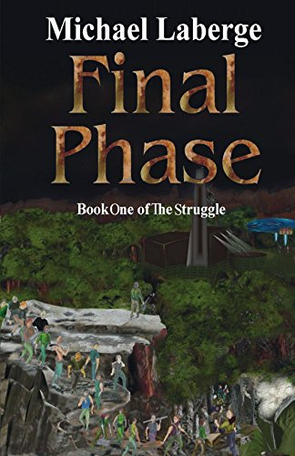 Final Phase: Book One of the Struggle: Laberge, Michael