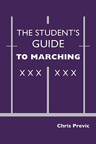 The Student's Guide to Marching: Chris Previc