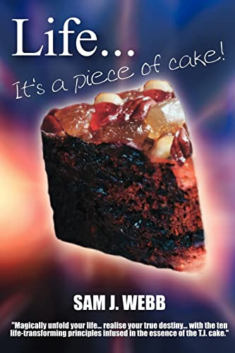 9781412054874: Life... It's A Piece of Cake!