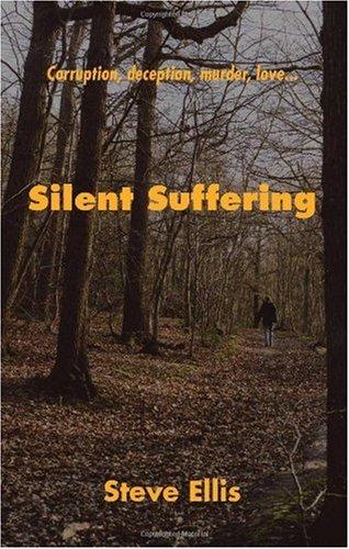 Silent Suffering (1412054885) by Steve Ellis