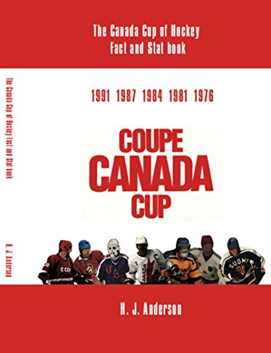9781412055123: The Canada Cup of Hockey Fact and Stat Book