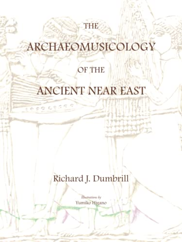 9781412055383: The Archaeomusicology of the Ancient Near East