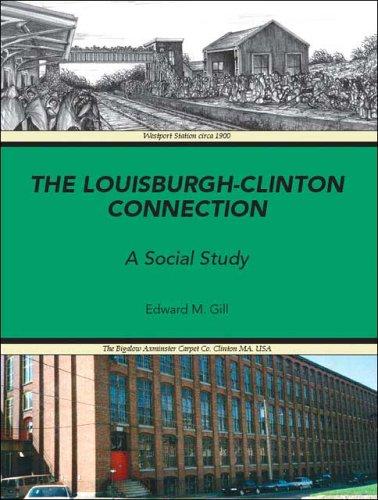 The Louisburgh/Clinton Connection: A Social Study: Edward M. Gill