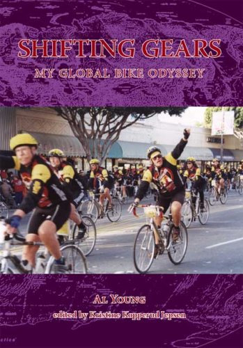 Shifting Gears: My Global Bike Odyssey (9781412058162) by Al Young