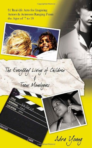 9781412059497: The Every Day Living Of Children & Teens Monologues