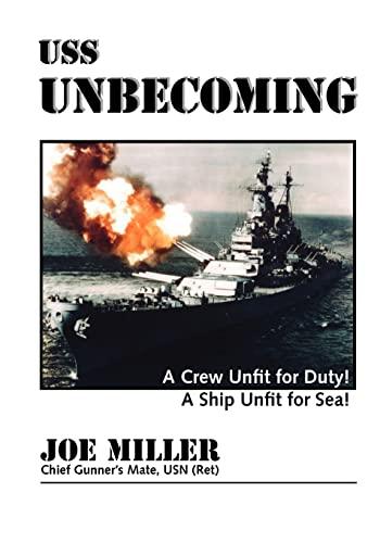 USS Unbecoming (Paperback): Joe Miller