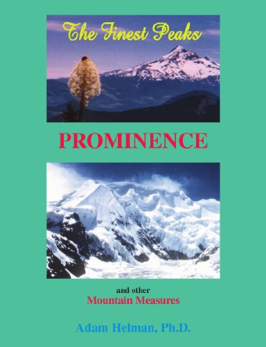 The Finest Peaks: Prominence and other Mountain: Adam Helman