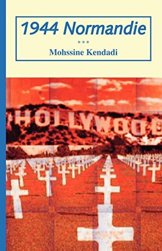 1944 Normandie: Mohssine Kendadi