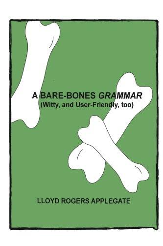 A Bare Bones Grammar: Applegate, Lloyd Rogers