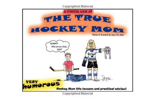 9781412062589: A Comical Look at the True Hockey Mom