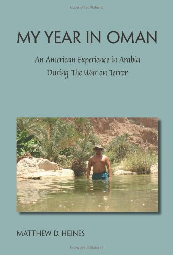 9781412063418: My Year in Oman: An American Experience in Arabia During the War on Terror