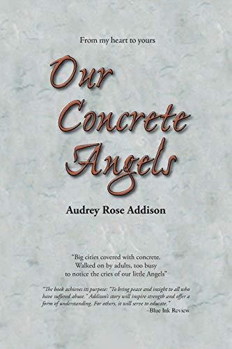 Our Concrete Angels: Addison, Audrey Rose