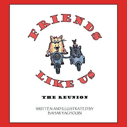 9781412064187: Friends Like Us: The Reunion