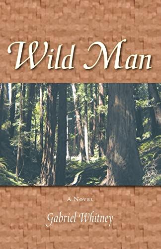9781412064804: Wild Man