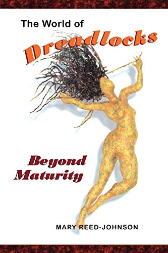 9781412064880: The World of Dreadlocks: Beyond Maturity (Hair Is...)