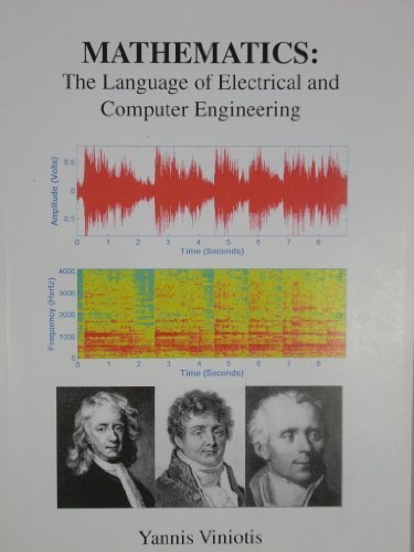Mathematics: the Language of Electrical and Computer Engineeering: Viniotis, Yannis & H. Joel ...