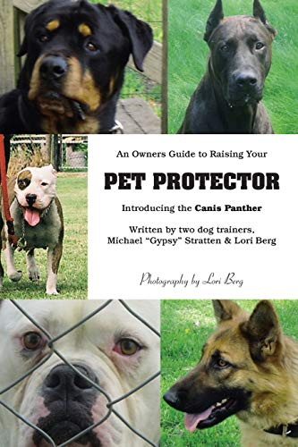 9781412065139: An Owner's Guide to Raising Your Pet Protector