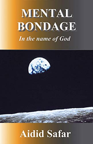9781412065412: Mental Bondage in the Name of God: A Research Book on Religion