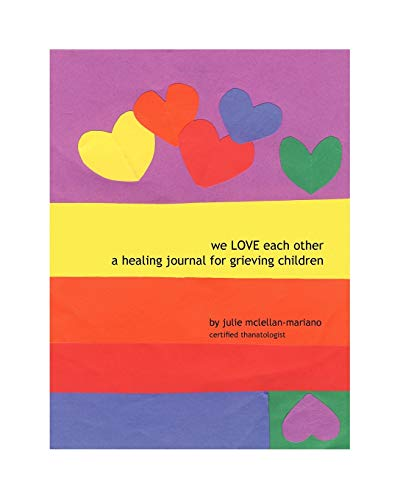9781412065740: We Love Each Other: A Healing Journal for Grieving Children